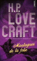 http://www.lecerclepoints.com/livre-montagnes-folie-howard-phillips-lovecraft-franois-9782757859506.htm