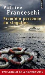 http://www.lecerclepoints.com/livre-premiere-personne-singulier-patrice-franceschi-9782757859278.htm#page