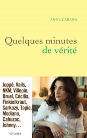 http://www.grasset.fr/quelques-minutes-de-verite-9782246851585