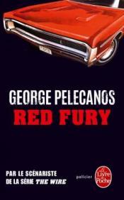 http://www.livredepoche.com/red-fury-george-p-pelecanos-9782253095088