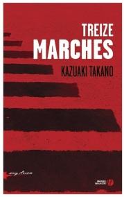 http://www.pressesdelacite.com/livre/litterature-contemporaine/treize-marches-kazuaki-takano