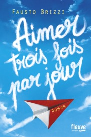 http://www.fleuve-editions.fr/livres-romans/livres/litterature/aimer-trois-fois-par-jour-2/