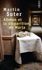 http://www.lecerclepoints.com/livre-allmen-disparition-maria-martin-suter-9782757854839.htm#page