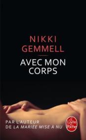 http://www.livredepoche.com/avec-mon-corps-nikki-gemmell-9782253087052