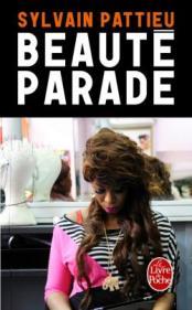 http://www.livredepoche.com/beaute-parade-sylvain-pattieu-9782253066170