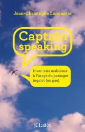 http://www.editions-jclattes.fr/captain-speaking-9782709650441