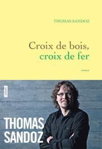 http://www.grasset.fr/croix-de-bois-croix-de-fer-9782246862451