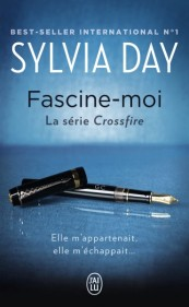 http://www.jailupourelle.com/fascine-moi-serie-crossfire.html