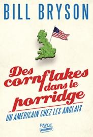 http://www.payot-rivages.net/livre_Des-cornflakes-dans-le-porridge-Bill-BRYSON_ean13_9782228915625.html