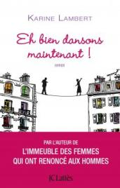 http://www.editions-jclattes.fr/eh-bien-dansons-maintenant-9782709656641