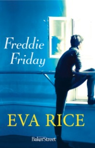 https://editionsbakerstreet.com/2016/04/20/freddie-friday-nouveau-roman-deva-rice/
