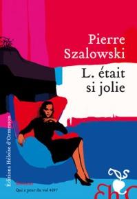 http://www.editions-heloisedormesson.com/livre/l-etait-si-jolie/
