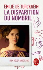 http://www.livredepoche.com/la-disparition-du-nombril-emilie-turckheim-de-9782253069256