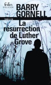 http://www.gallimard.fr/Catalogue/GALLIMARD/Folio/Folio-policier/La-resurrection-de-Luther-Grove
