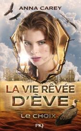 http://www.pocketjeunesse.fr/livres-jeunesse/livres/collection-15-ans-et-plus/la-vie-revee-deve-le-choix/