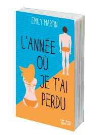 http://www.hugoetcie.fr/livres/lannee-ou-je-tai-perdu/