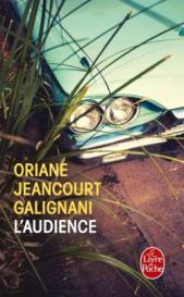 http://www.livredepoche.com/laudience-oriane-jeancourt-galignani-9782253067917