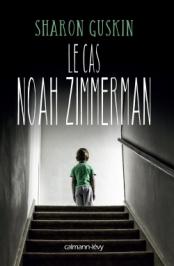 http://calmann-levy.fr/livres/le-cas-noah-zimmerman/