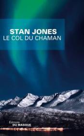 http://www.editions-jclattes.fr/le-col-du-chaman-9782702440261