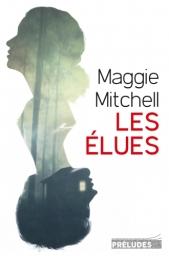 http://preludes-editions.com/les-elues-9782253179658