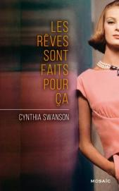 http://www.editions-mosaic.fr/les-reves-sont-faits-pour-ca-9782280342865