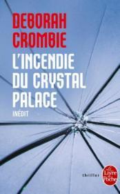 http://www.livredepoche.com/lincendie-du-crystal-palace-deborah-crombie-9782253163930