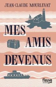 http://www.fleuve-editions.fr/livres-romans/livres/litterature/mes-amis-devenus-2/