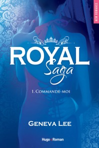 http://www.hugoetcie.fr/livres/royal-saga-tome-1-commande-moi/