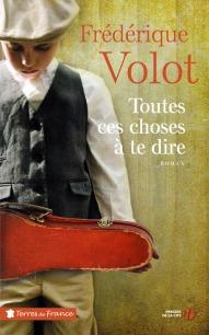 http://www.pressesdelacite.com/livre/litterature-contemporaine/toutes-ces-choses-a-te-dire-frederique-volot