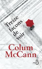 http://www.belfond.fr/livre/litterature-contemporaine/treize-facons-de-voir-colum-mccann