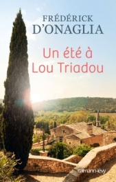 http://calmann-levy.fr/livres/un-ete-a-lou-triadou/