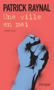 http://www.editionsarchipel.com/livre/une-ville-en-mai/