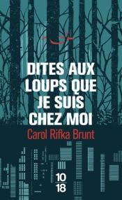 https://www.10-18.fr/livres/litterature-etrangere/dites_aux_loups_que_je_suis_chez_moi-9782264067463/