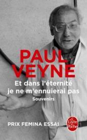 http://www.livredepoche.com/et-dans-leternite-je-ne-mennuierai-pas-paul-veyne-9782253185932
