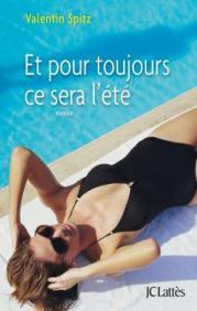 http://www.editions-jclattes.fr/et-pour-toujours-ce-sera-lete-9782709649124