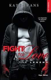 http://www.hugoetcie.fr/livres/fight-for-love-tome-6-legend/