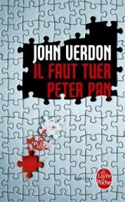 http://www.livredepoche.com/il-faut-tuer-peter-pan-john-verdon-9782253095071