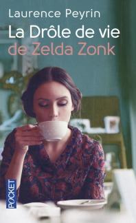 https://www.pocket.fr/tous-nos-livres/romans/romans-francais/la_drole_de_vie_de_zelda_zonk-9782266262026/