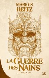 http://www.bragelonne.fr/livres/View/la-guerre-des-nains--l-integrale-1