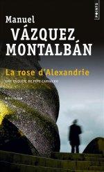 http://www.lecerclepoints.com/livre-rose-alexandrie-manuel-vazquez-montalban-9782757822630.htm
