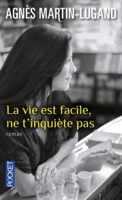 https://www.pocket.fr/tous-nos-livres/romans/romans-francais/la_vie_est_facile-_ne_tinquiete_pas-9782266261586/