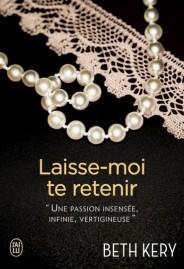 http://www.jailupourelle.com/laisse-moi-te-retenir.html