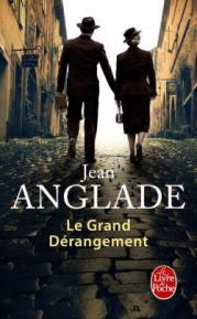 http://www.livredepoche.com/le-grand-derangement-jean-anglade-9782253066156