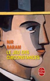 http://www.livredepoche.com/le-jeu-des-circonstances-nir-baram-9782253182924