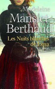 http://www.pressesdelacite.com/livre/romans-historiques-et-aventure/les-nuits-blanches-de-lena-madeleine-mansiet-berthaud