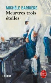 http://www.livredepoche.com/meurtres-trois-etoiles-michele-barriere-9782253191216