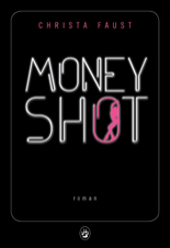 http://www.gallmeister.fr/livres/fiche/170/faust-christa-money-shot