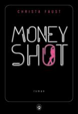 http://www.gallmeister.fr/livres/fiche/170/faust-christa-money-shot