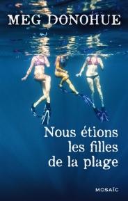 http://www.mollat.com/livres/donohue-meg-nous-etions-les-filles-plage-9782280283267.html