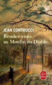 http://www.livredepoche.com/rendez-vous-au-moulin-du-diable-jean-contrucci-9782253184478